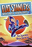Flat Stanley's Worldwide Adventures #3: The Japanese Ninja Surprise by  Jeff Brown in stock, buy online here