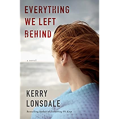 Everything We Left Behind: A Novel (Th