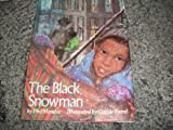 The Black Snowman