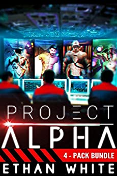 Project ALPHA 4-Pack Bundle by [White, Ethan]