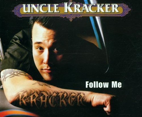 Uncle Kracker - Follow Me - Lava - 7567-85107-2 by Uncle Kracker
