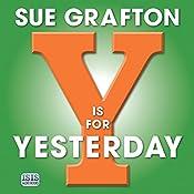 Y Is for Yesterday: Kinsey Millhone Alphabet, Book 25 | Sue Grafton