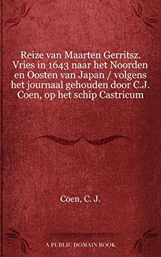 reize-van-maarten-gerritsz-vries-in-1643-naar-het-noorden-en-oosten-van-japan-volgens-het-journaal-g