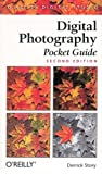 Digital Photography Pocket Guide, 2nd Edition (O'Reilly Digital Studio), Derrick Story, 0596006276