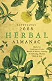Llewellyn's 2008 Herbal Almanac (Annuals - Herbal Almanac)