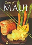 Taste of Maui, Chris Speere and Bonnie Friedman, 1566478847