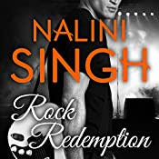 Rock Redemption: Rock Kiss Series #3 | Nalini Singh