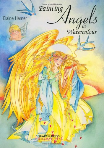 Angel Fantasy Art - Painting Angels in Watercolour (Fantasy Art)
