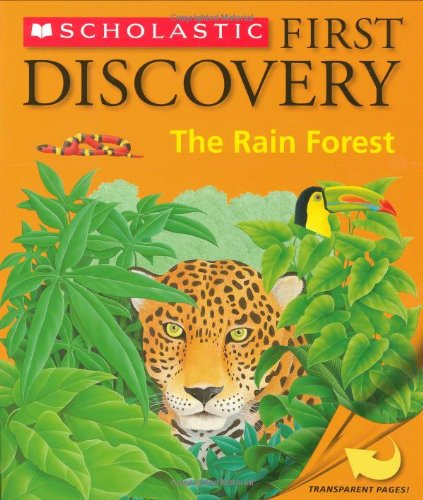 Rain Forest (Scholastic First Discovery)