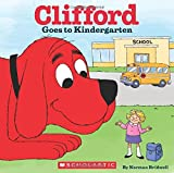 img - for Clifford Goes to Kindergarten book / textbook / text book