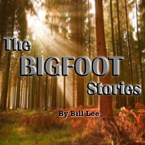 Sasquatch and UFOs (The Bigfoot Stories) Audiobook