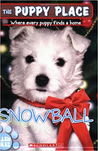 Amazoncom Snowball The Puppy Place 9780439793803 Ellen Miles
