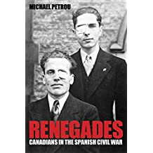 Renegades: Canadians in the Spanish Civil War