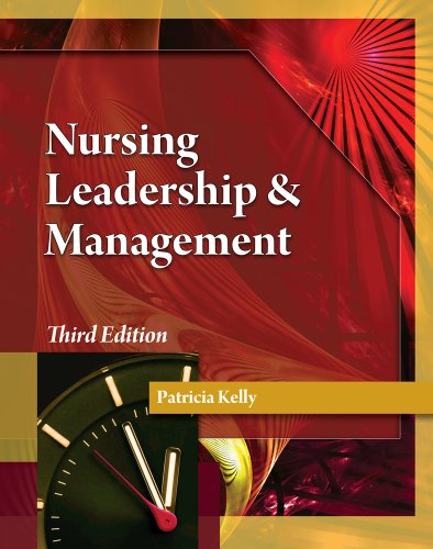 Nursing Leadership & Management by Cengage Learning