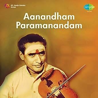 Aanandam Paramanandam by Kunnakudi Vaidyanathan on Amazon
