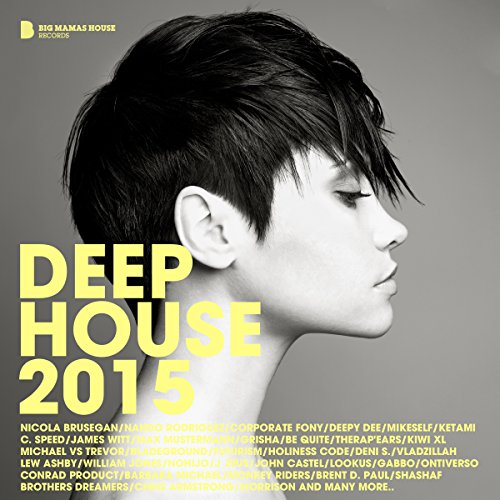 Deep House 2015 (Deluxe Version)