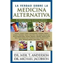 La Verdad Sobre Medicina Alternativa Spanish Edition