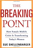 The Breaking Point, Sue Shellenbarger, 0805077111