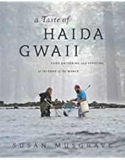 A Taste of Haida Gwaii: Food Gathering and Feasting at the Edge of the World