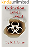 Extinction Level Event: Book One