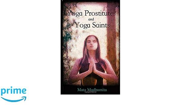 Amazon.com: Yoga Prostitutes and Yoga Saints (9788269149449 ...