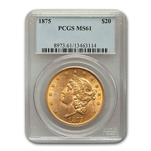1875 $20 Liberty Gold Double Eagle MS-61 PCGS G$20 MS-61 PCGS