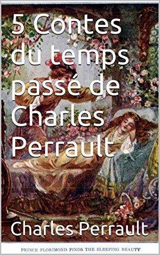5-contes-du-temps-passe-de-charles-perrault-french-edition