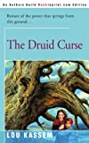 The Druid Curse, Lou Kassem, 0595089208