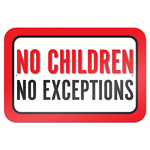 No Children No Exceptions 9