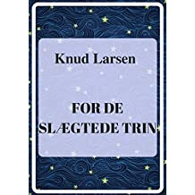 For de slægtede trin (Danish Edition)