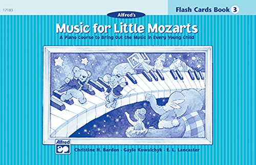 Music for Little Mozarts: Flash Cards Book 3 (Music for Little Mozarts)