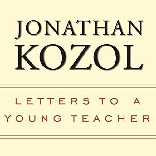 Letters to a Young Teacher by Tantor Audio