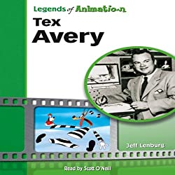 Tex Avery: Hollywood's Master of Screwball Cartoons (Legends of Animation)