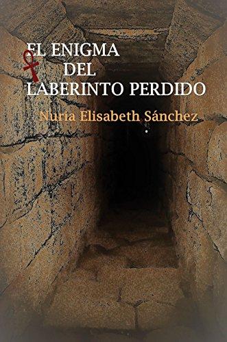 Portada del libro El enigma del laberinto perdido de Nuria Elisabeth Sánchez