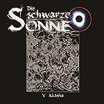 Akasha (Die schwarze Sonne 5) | Günter Merlau