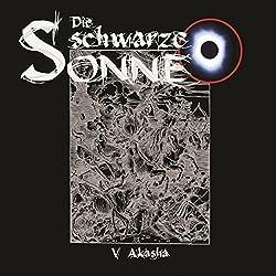 Akasha (Die schwarze Sonne 5)