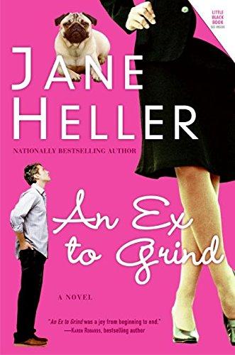 Read Online Ex to Grind, An: A Novel ebook