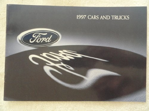1997 FORD CARS & TRUCKS FULL-LINE VINTAGE COLOR SALES BROCHURE - 272-Rev. 12/96 - USA - EXCELLENT ORIGINAL !!