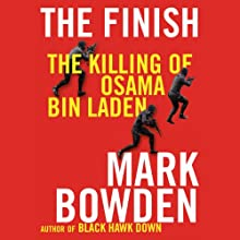 The Finish: The Killing of Osama bin Laden Audiobook by Mark Bowden Narrated by James Lurie