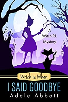 |TOP| Witch Is When I Said Goodbye (A Witch P.I. Mystery Book 10). siempre Resource sistema Bedroom their