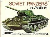 Soviet Panzers in Action, Uwe Feist, 0897470397