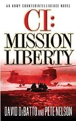 CI: Mission Liberty: An Army Counterintelligence Novel