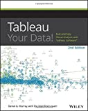 img - for Tableau Your Data!: Fast and Easy Visual Analysis with Tableau Software book / textbook / text book