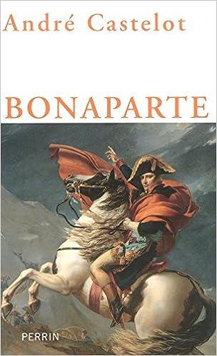 Andre Castelot - Bonaparte