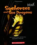 img - for Seahorses and Sea Dragons (Undersea Encounters) book / textbook / text book