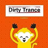 Dirty Zamba Trance