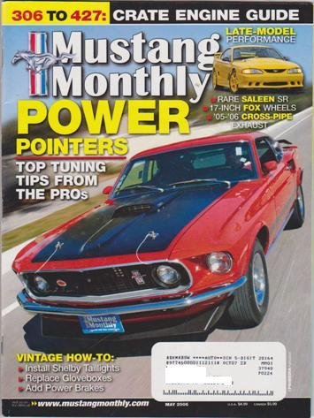 Mustang Monthly Magazine (May 2006) (Power Pointers - Top Tuning Tips From The Pros)