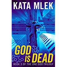 God is Dead (One God Book 3)