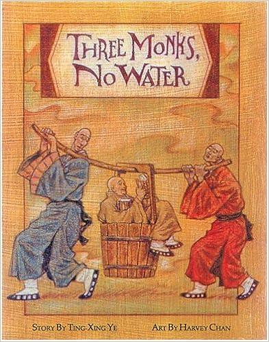 Three Monks, No Water por Ting-xing Ye