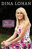 Dina Lohan: My Journey